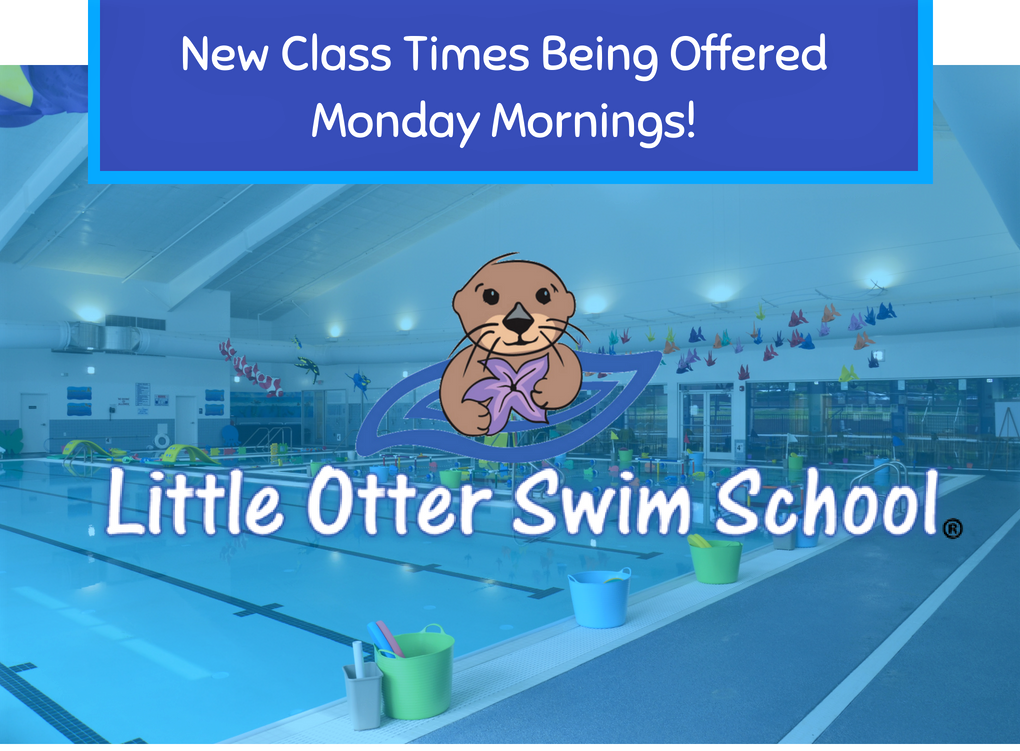 little otter swim school Monday morning class times